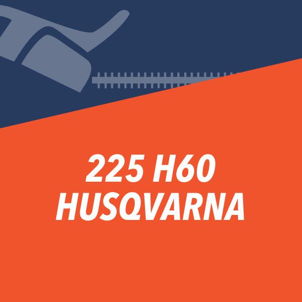 225 H60 Husqvarna